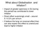 what about globalisation and inflation39