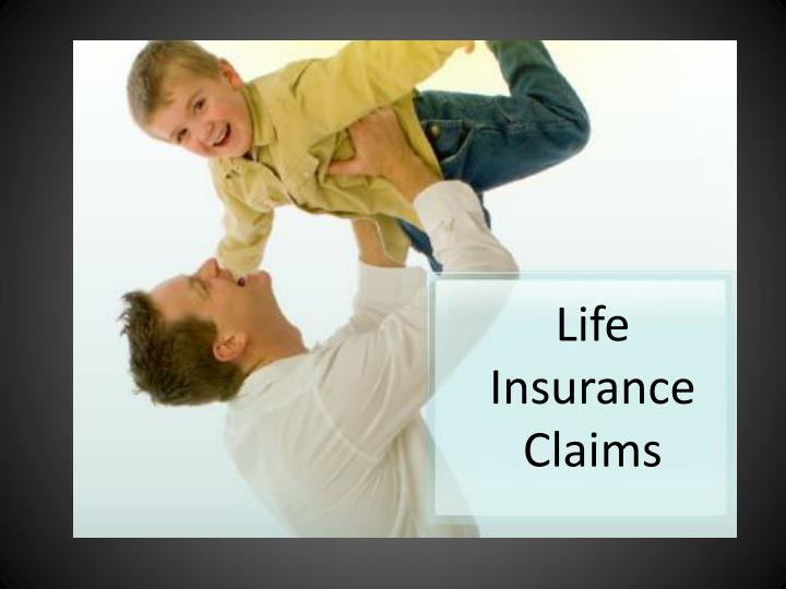 Life Insurance Claims
