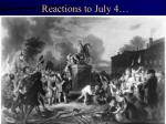 reactions to july 4