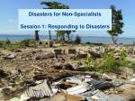 disasters for non specialists session 1 responding to disasters