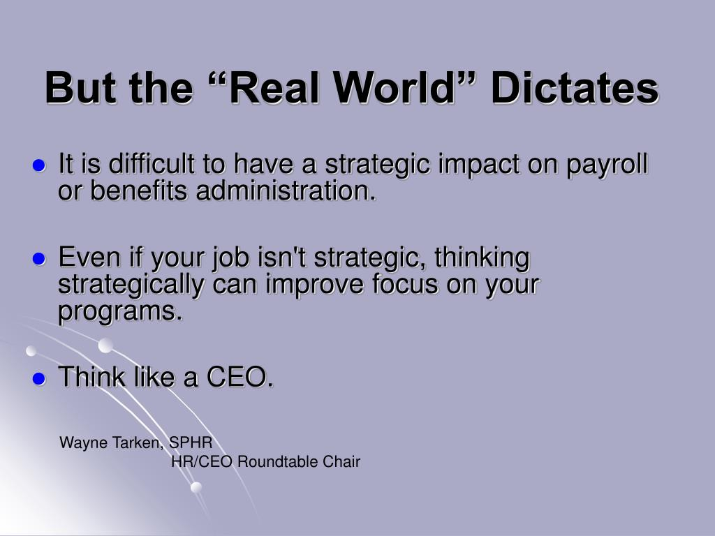"""But the """"Real World"""" Dictates"""