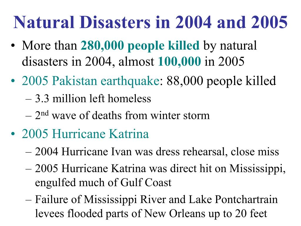 Natural Disasters in 2004 and 2005