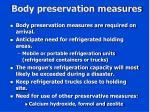 body preservation measures