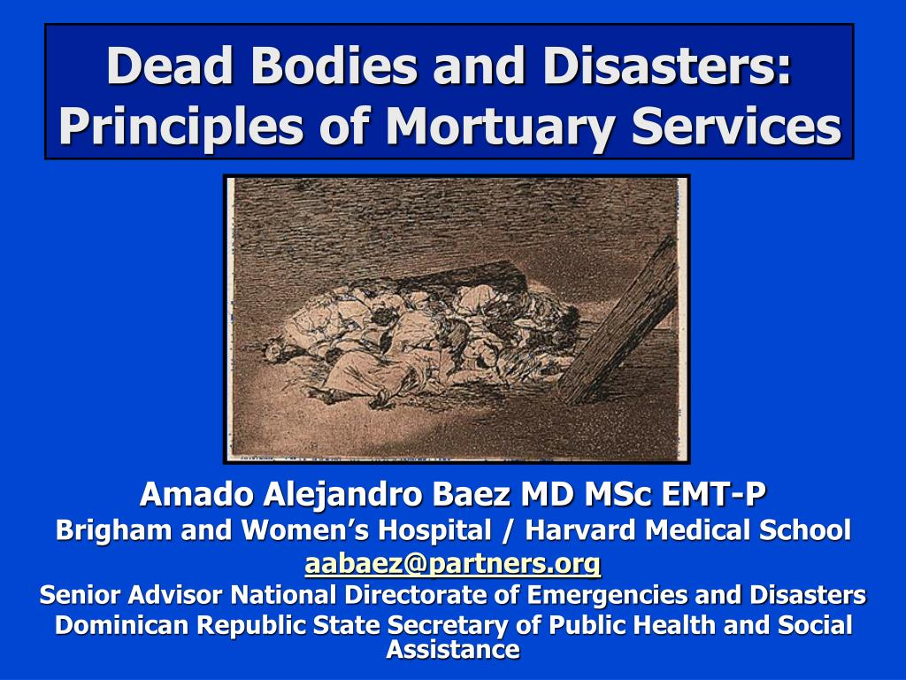 dead bodies and disasters principles of mortuary services l.