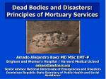 dead bodies and disasters principles of mortuary services