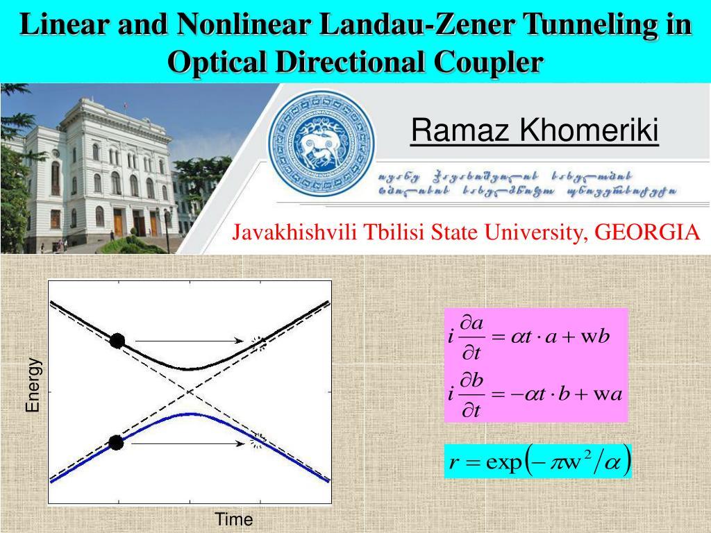 Senior Advising Engineer Directional Driller Baku Azerbaijan: Linear And Nonlinear Landau-Zener Tunneling In