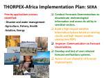 thorpex africa implementation plan sera