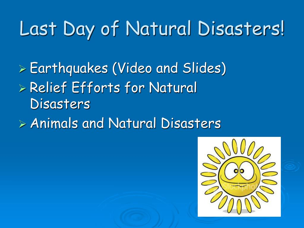 last day of natural disasters l.
