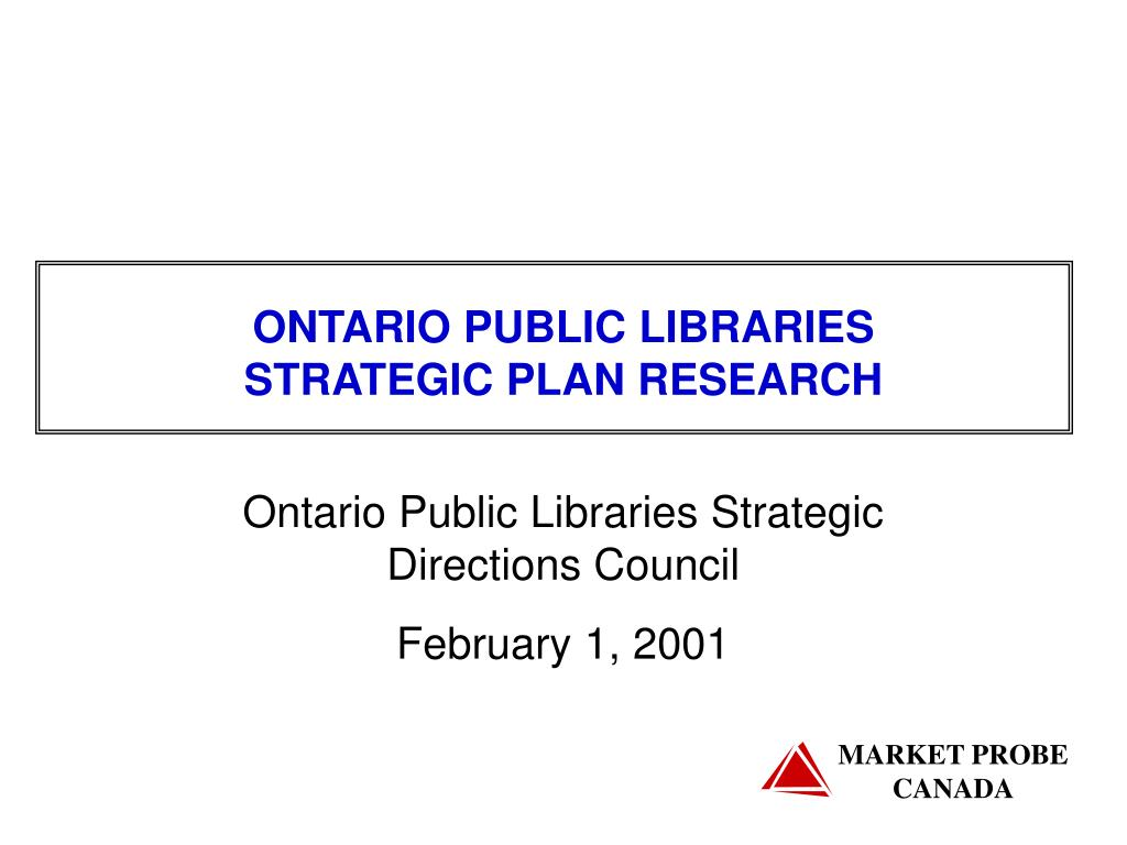 ontario public libraries strategic plan research l.