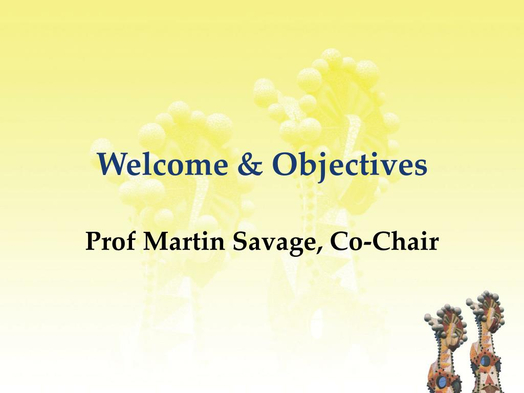 Welcome & Objectives