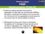 frbr implementation phase 2
