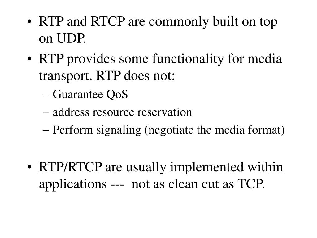 Comcast support rtp - Rtp And Rtcp Are Commonly Built On Top On Udp