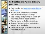 at scottsdale public library you can