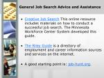general job search advice and assistance