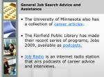 general job search advice and assistance14