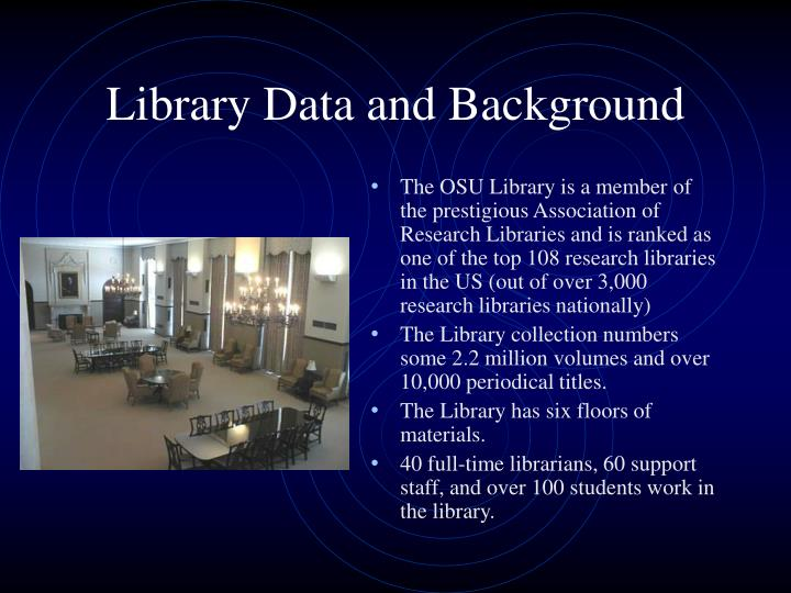 Library data and background