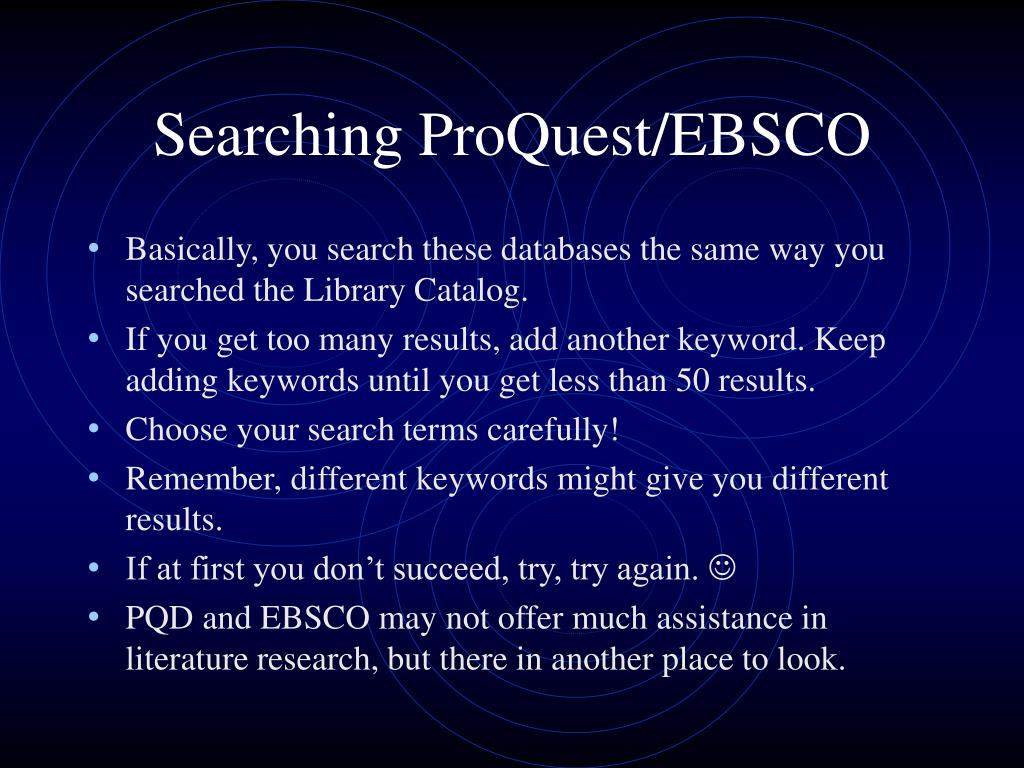 Searching ProQuest/EBSCO