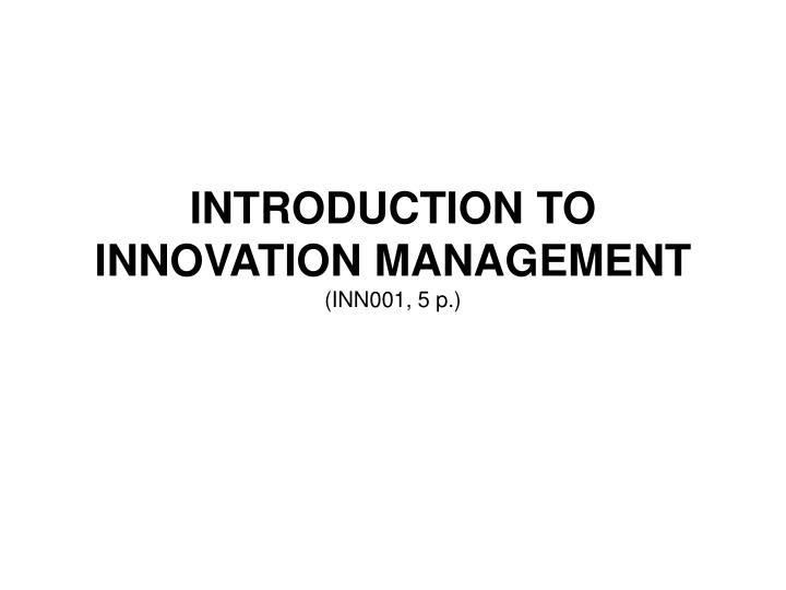 introduction to innovation management inn001 5 p n.