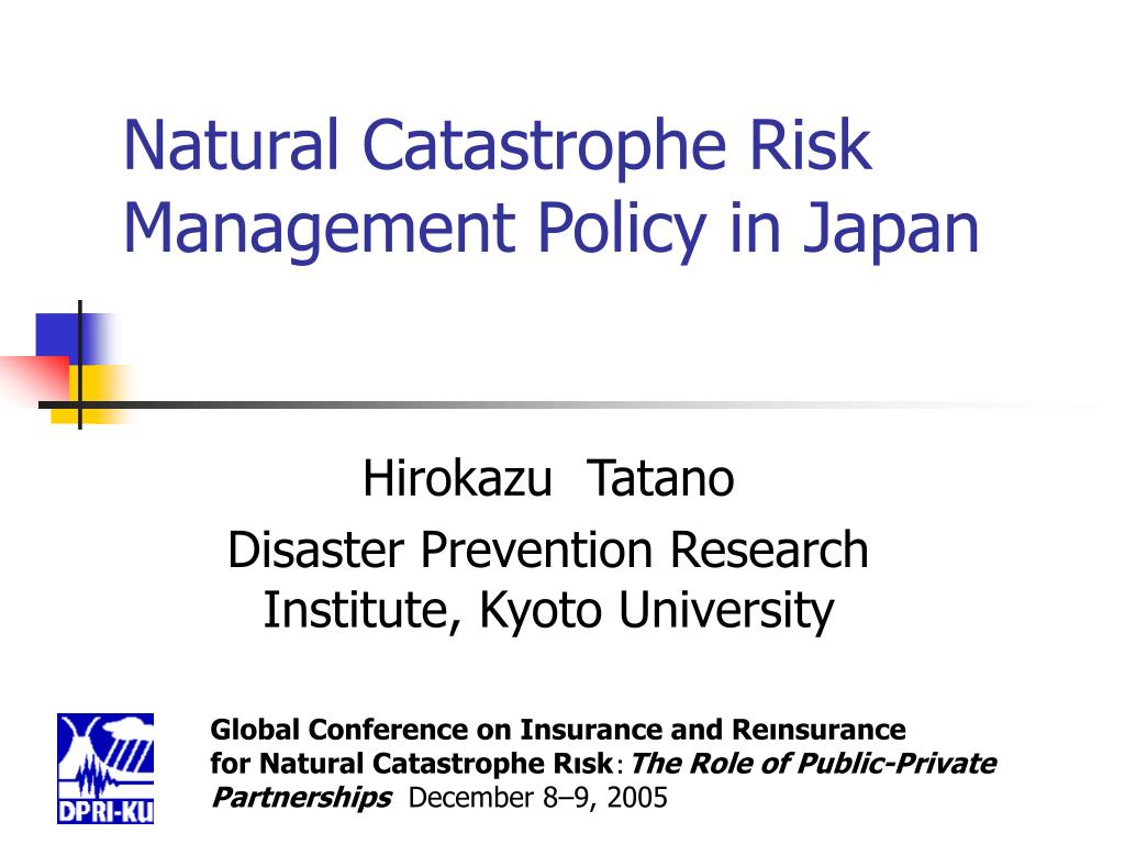 natural catastrophe risk management policy in japan l.