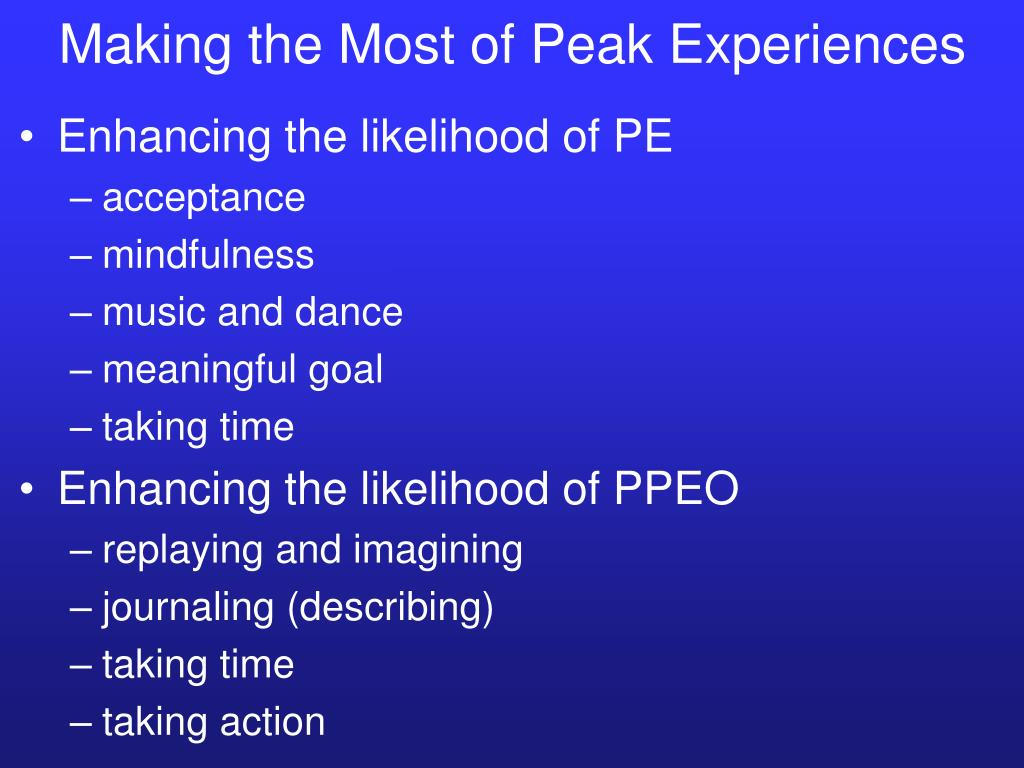 Making the Most of Peak Experiences