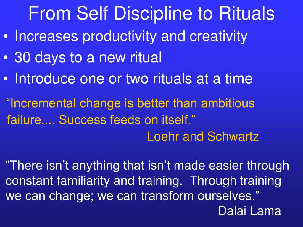 From Self Discipline to Rituals