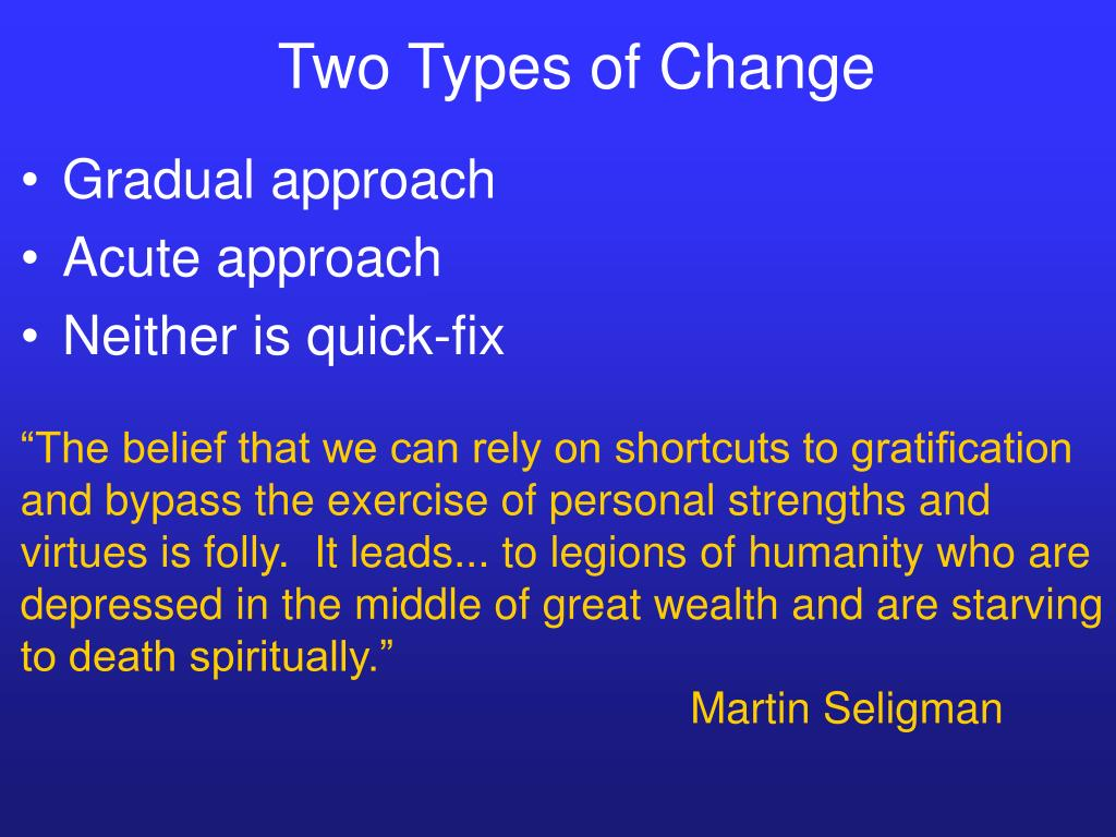 Two Types of Change