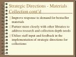 strategic directions materials collection cont d