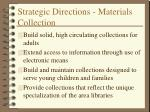 strategic directions materials collection