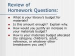 review of homework questions