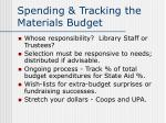 spending tracking the materials budget