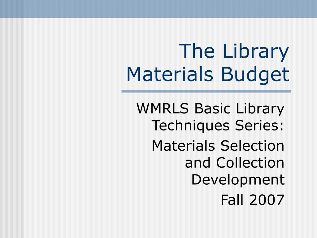 the library materials budget l.