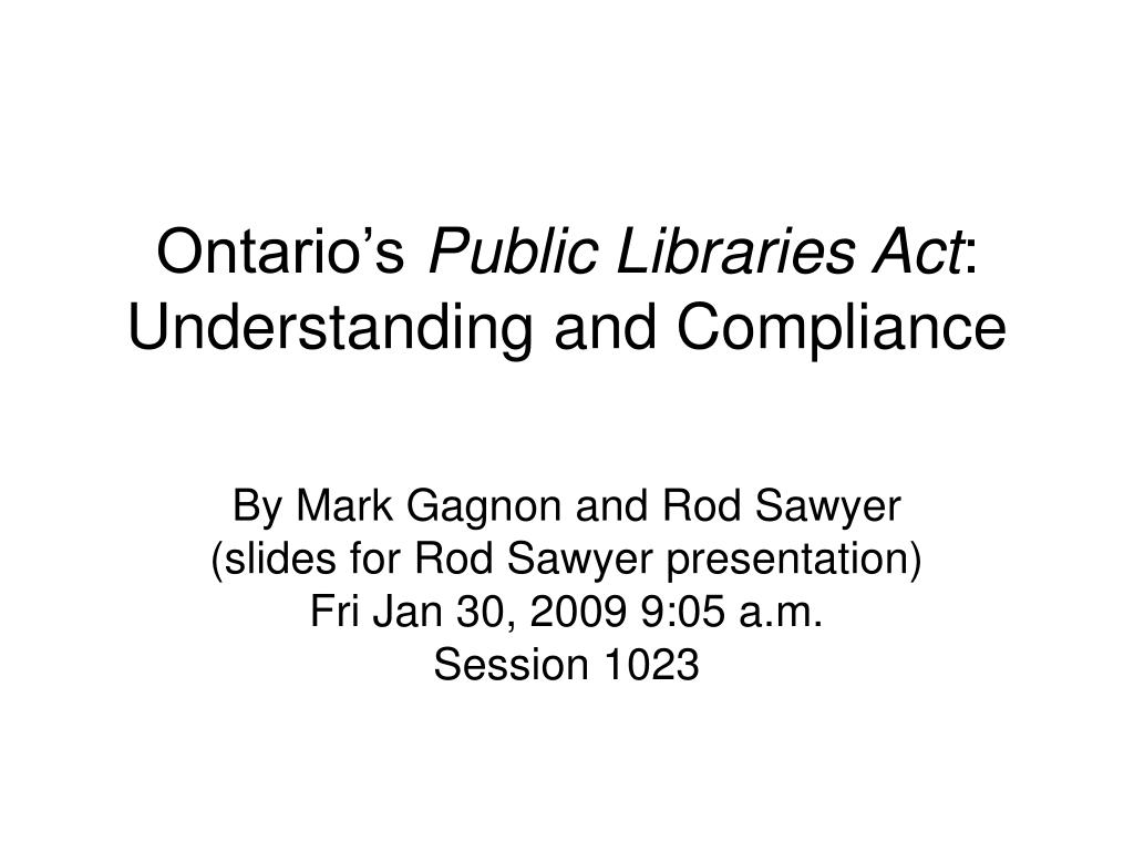 ontario s public libraries act understanding and compliance l.