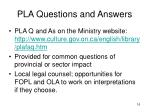 pla questions and answers