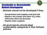 sustainable vs unsustainable biofuels development
