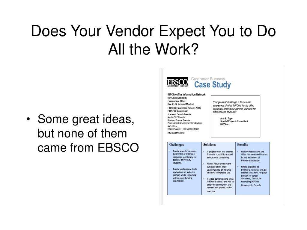 Does Your Vendor Expect You to Do All the Work?