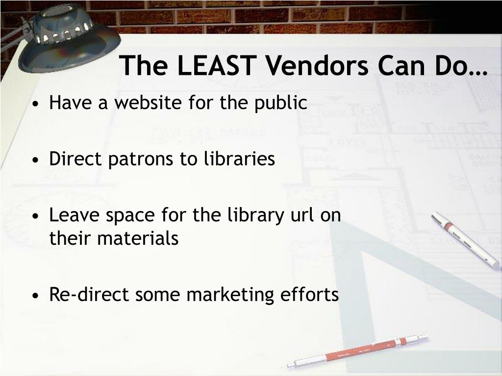 The LEAST Vendors Can Do…