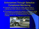 enforcement through selective compliance monitoring18