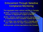 enforcement through selective compliance monitoring27