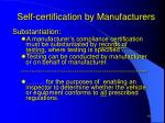 self certification by manufacturers