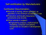 self certification by manufacturers14