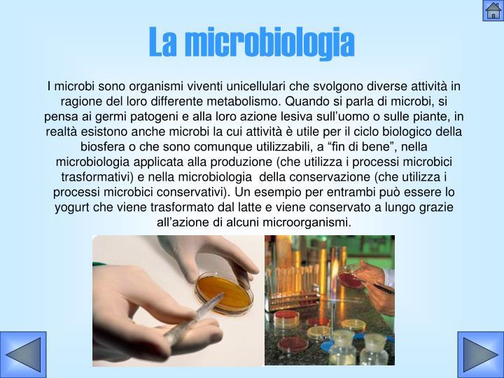 La microbiologia