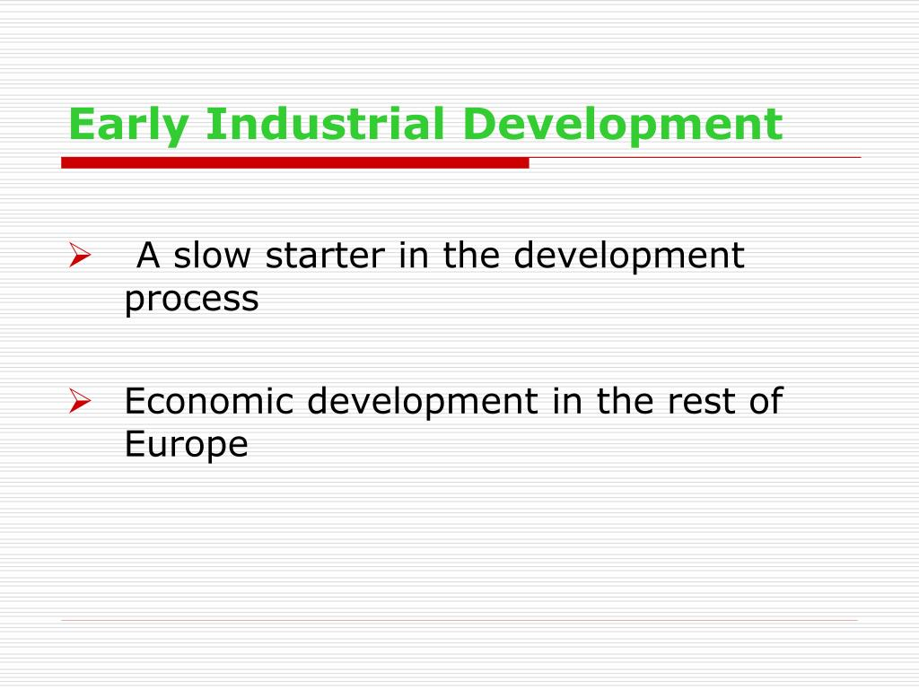 Early Industrial Development