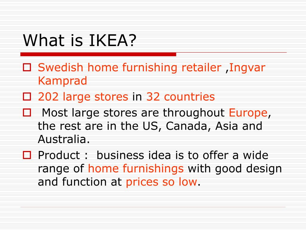 What is IKEA?
