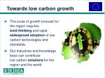 towards low carbon growth