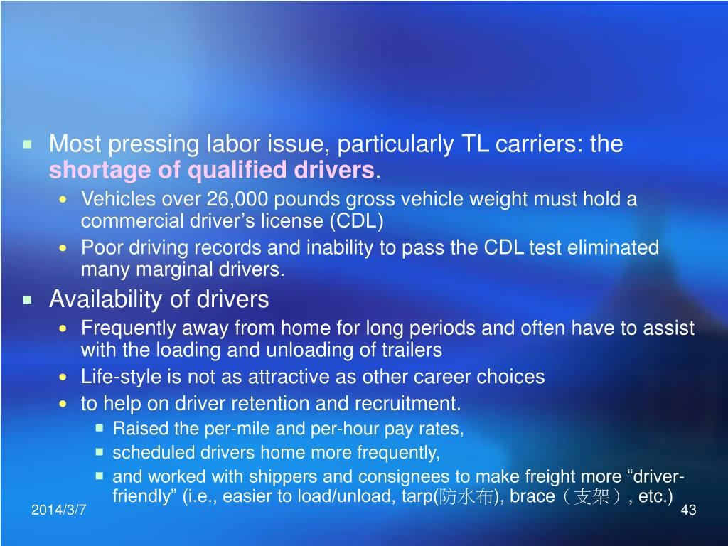 Most pressing labor issue, particularly TL carriers: the