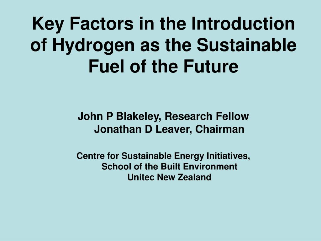key factors in the introduction of hydrogen as the sustainable fuel of the future l.