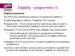 eligibility programmes 1