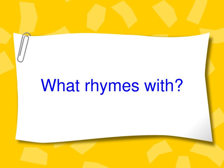 what rhymes with n.