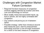challenges with congestion market failure correction
