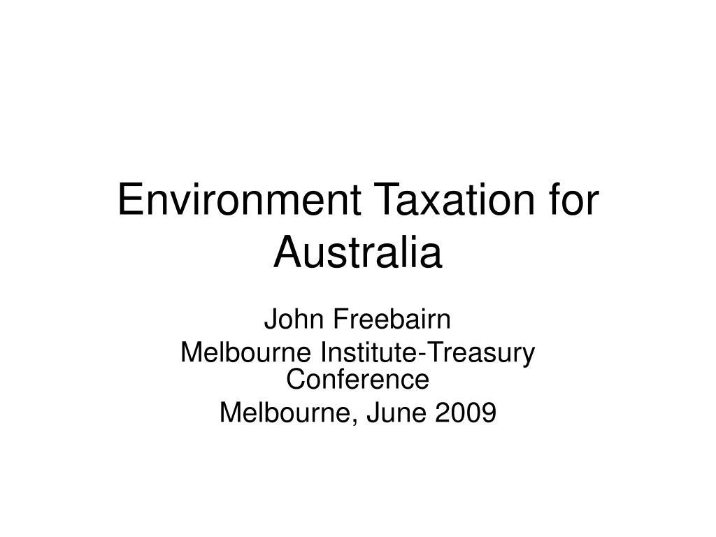 environment taxation for australia l.
